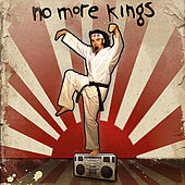 Play & Download No More Kings by No More Kings | Napster