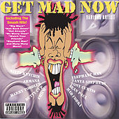 Get Mad Now von Various Artists