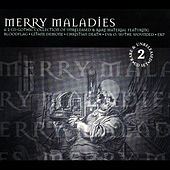 Play & Download Merry Maladies by Various Artists | Napster