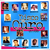 Disco de Ouro 2007/08 by Various Artists