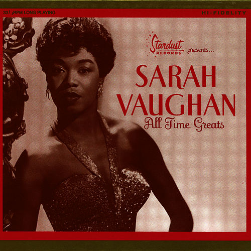 All Time Greats by Sarah Vaughan