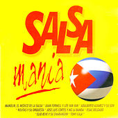 Play & Download Salsa Mania (The Best Salsa from Cuba) by Various Artists | Napster