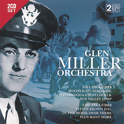 Glenn Miller Orchestra by Glenn Miller