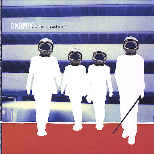 Play & Download ....is this a machine? by Gnappy | Napster