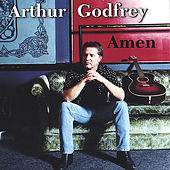 Play & Download Amen by Arthur Godfrey | Napster