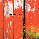 Play & Download Solo Piano by Tom Grant | Napster