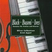 Bloch - Busoni - Ives - Sonaten Für Violine Und Klavier by Erich Appel