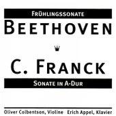 Frühlingssonate Von Beethoven & Sonate In A-Dur Von César Franck by Erich Appel