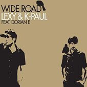 Play & Download Wide Road by Lexy & K-Paul | Napster