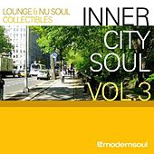 Play & Download Inner City Soul vol.3 by Various Artists | Napster