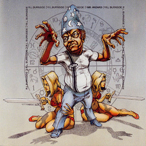 Play & Download Mr. Wizard by R.L. Burnside | Napster
