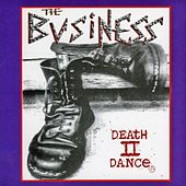 Play & Download Death II Dance by The Business | Napster
