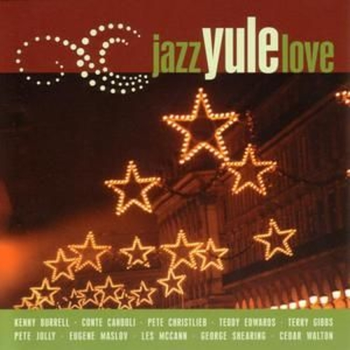 Play & Download Jazz Yule Love by Various Artists | Napster