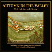 Play & Download Autumn In The Valley by Neal Hellman | Napster