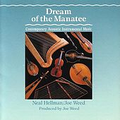 Play & Download Dream Of The Manatee by Neal Hellman | Napster
