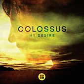 My Desire - Single by Colossus