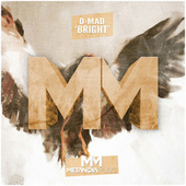 Play & Download Bright by D-Mad | Napster