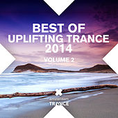 Play & Download Best Of Uplifting Trance 2014 Volume 2 - EP by Various Artists | Napster
