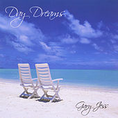 Play & Download Day Dreams by Gary Jess | Napster