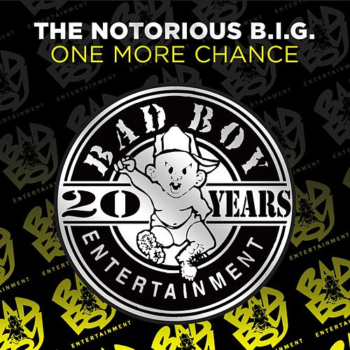 Play & Download One More Chance by The Notorious B.I.G. | Napster