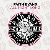 Play & Download All Night Long by Faith Evans | Napster
