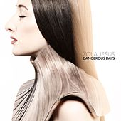 Play & Download Dangerous Days by Zola Jesus | Napster