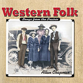 Play & Download Western Folk-(Songs from the Prairie) by Allan Chapman | Napster