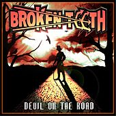 Play & Download Devil On the Road by Broken Teeth | Napster