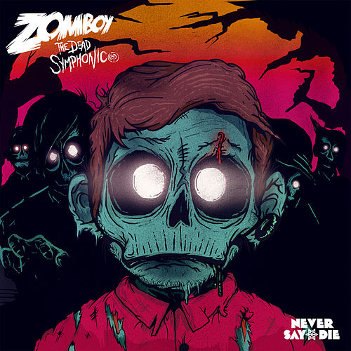 Play & Download The Dead Symphonic EP by Zomboy | Napster