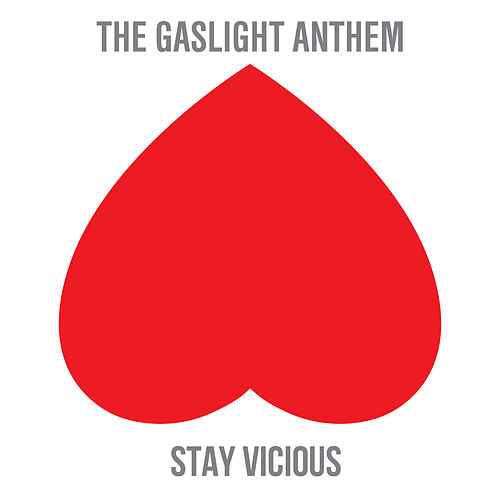 Stay Vicious von The Gaslight Anthem