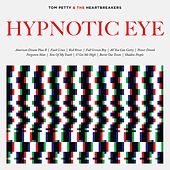 Hypnotic Eye by Tom Petty