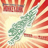 Play & Download Tiger In Your Tank by MonkeyJunk | Napster