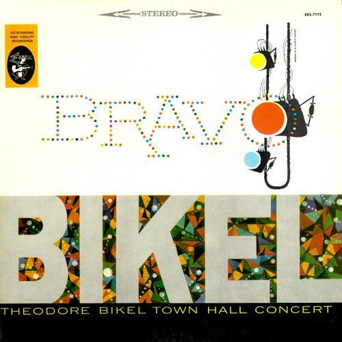 Play & Download Bravo Bikel - Theodore Bikel Town Hall Concert by Theodore Bikel | Napster