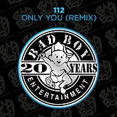 Play & Download Only You (Remix) by 112 | Napster
