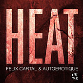 Play & Download Heat by Autoerotique | Napster