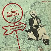 An Actor's Holiday by Theodore Bikel