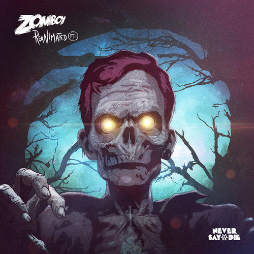 Play & Download Reanimated EP by Zomboy | Napster