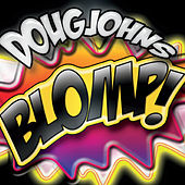 Play & Download Blomp by Doug Johns | Napster