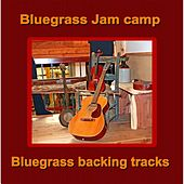 Play & Download Bluegrass Backing Tracks by Bluegrass Jam Camp | Napster