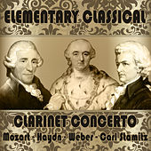 Elementary Classical. Clarinet Concerto by Various Artists