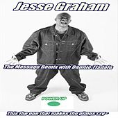 Play & Download The Message Remix (feat. Dannie Tisdale) by Jesse Graham | Napster