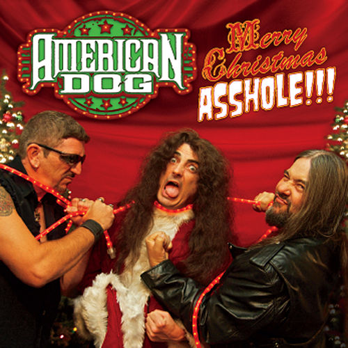 Play & Download Merry Christmas Asshole (Live) by American Dog | Napster