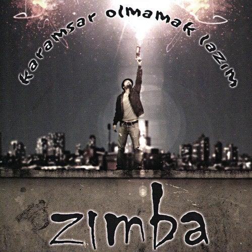 Karamsar Olmamak Lazim by Zimba
