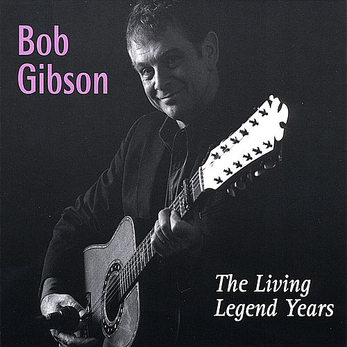 Play & Download The Living Legend Years by Bob Gibson | Napster
