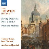 Play & Download Bowen: String Quartets & Phantasy Quintet by Various Artists | Napster