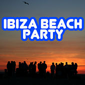 Play & Download Ibiza Beach Party by Various Artists | Napster