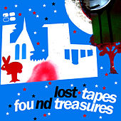 Play & Download Lost Tapes And Found Treasures by Various Artists | Napster