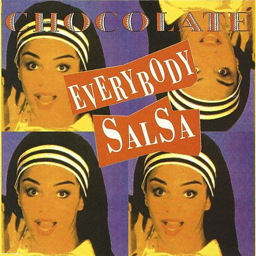 Play & Download Everybody Salsa by Chocolate | Napster