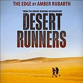 Play & Download The Edge (From the Award-Winning Documentary Desert Runners) [feat. David Peters] by Amber Rubarth | Napster