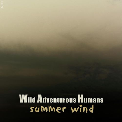 Play & Download Summer Wind by Wah! | Napster